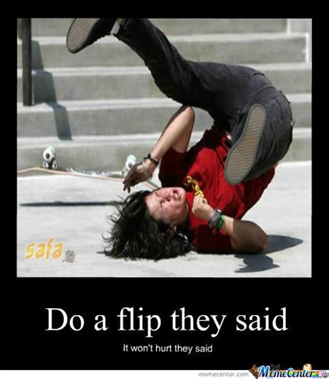 Funny Skateboard Memes - skateboard flip fail by cozarto meme center