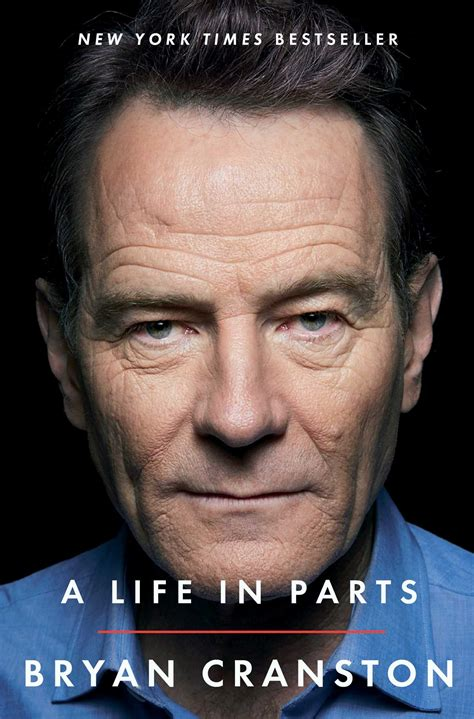 bryan cranston autobiography a life in parts book by bryan cranston official