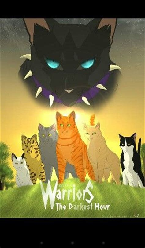 darkest hour warriors 17 best images about warrior cat pictures mostly of