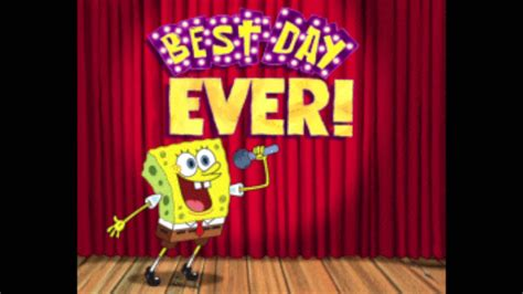 Best Day spongebob in the best day