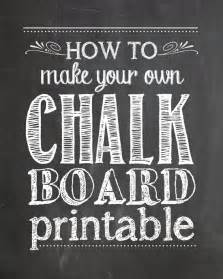 how to make your own chalkboard printables how to nest