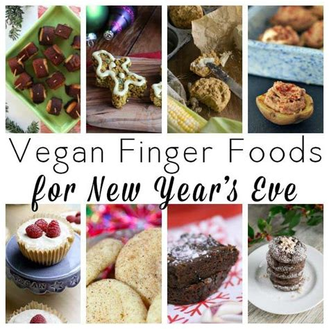vegetarian food during new year new years finger foods and vegan finger foods on