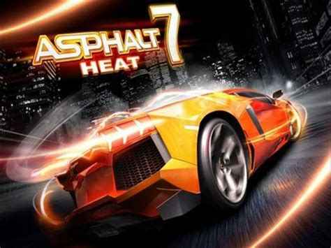 asphalt 7 heat apk free asphalt 7 heat 1 0 apk free for android