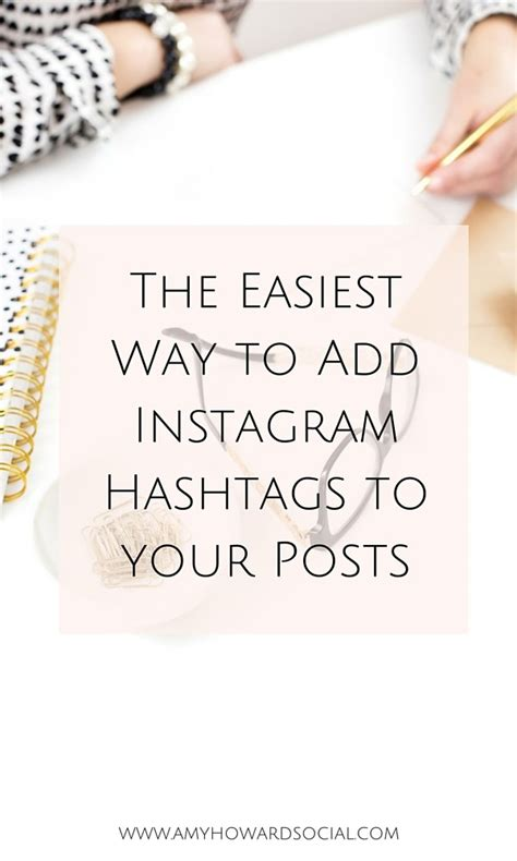 9 types of instagram hashtags groups you need to the easiest way to add instagram hashtags to your posts howard social