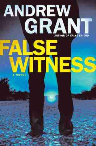 false witness by andrew grant detective cooper devereaux