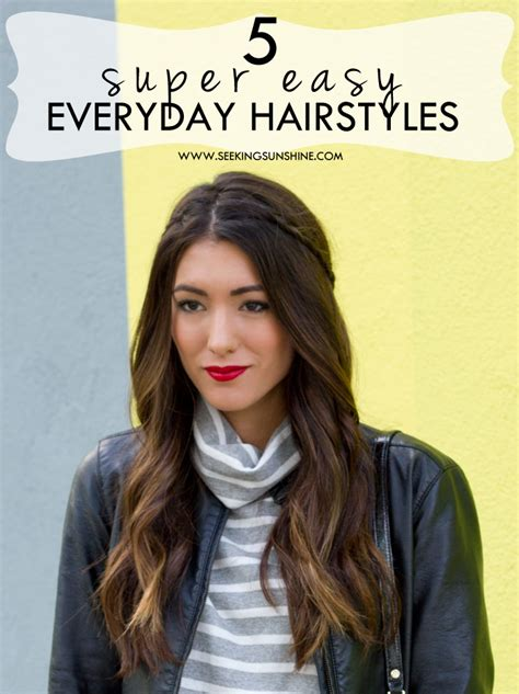 easy everyday hairstyles download 5 easy everyday hairstyles seeking sunshine