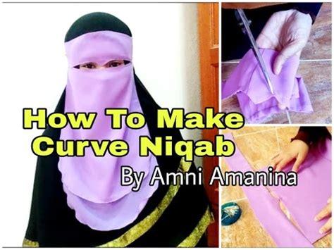 niqab tutorial 2016 how to make a curve niqab youtube