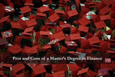 Pros And Cons Of Pursuing An Mba by Pros And Cons Of A Master S Degree In Finance