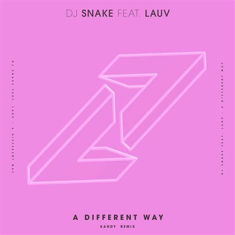 download mp3 dj snake feat lauv a different way dj snake feat lauv a different way kandy remix free