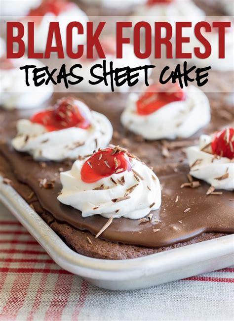 cooking light texas sheet cake black forest texas sheet cake recipe i wash you dry