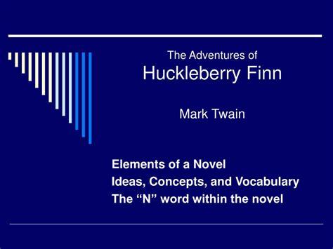 themes of rejection in huckleberry finn ppt the adventures of huckleberry finn mark twain