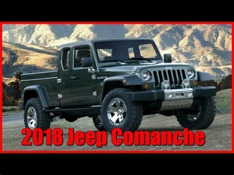 comanche jeep 2018 2018 jeep comanche picture gallery
