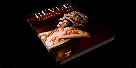 libro eugenio recuenco revue revue el primer libro antolog 237 a con la obra de eugenio recuenco fotografo digital y