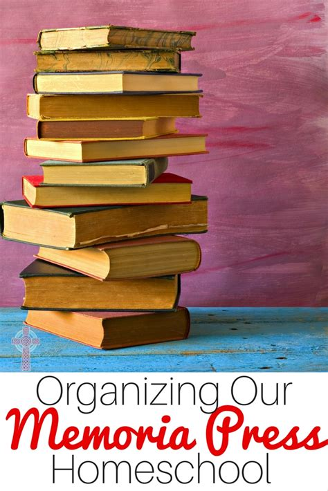 home organization tips and tricks the natural homeschool tips and tricks for organizing your memoria press homeschool