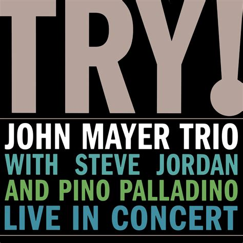 free download mp3 back to you john mayer try john mayer trio mp3 buy full tracklist