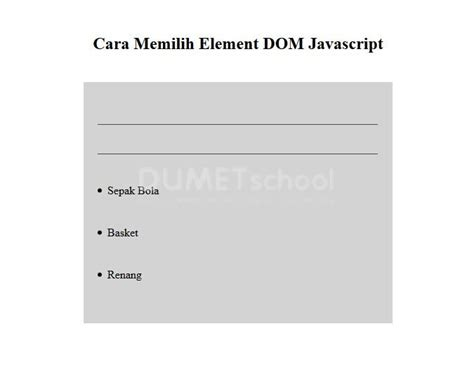 55 Tips Mempercantik Website Dengan Javascript cara memilih element dom javascript kursus web design