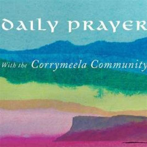 daily prayer with the corrymeela community books corrymeela community corrymeela