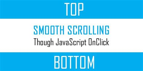 scroll to div smooth scroll to a desired up or div onclick via
