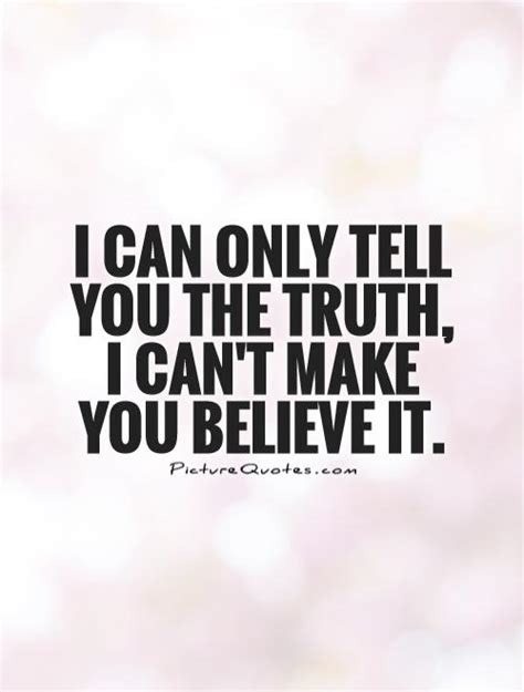 i will tell you the truth about light oak kitchen table in believe quotes believe sayings believe picture quotes