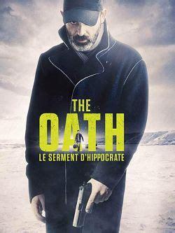 film the promise le serment en streaming telecharger le film the oath le serment d hippocrate