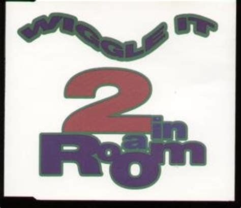 2 in a room wiggle it cd uk sbk 1990