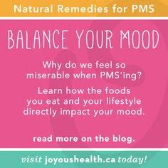 help for pms mood swings natural solutions for pms up on the blog http www joyoushealth ca blog 2014 02 11 part 1 of
