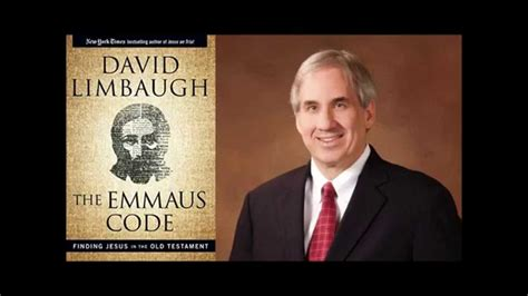 Interview David Limbaugh On His New Book The Emmaus Code | david limbaugh author interview with conservative book