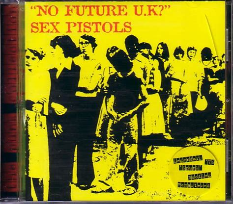 Cd Pistols Filthy Lucre Live never mind the bollocks heres the artwork albums no 93