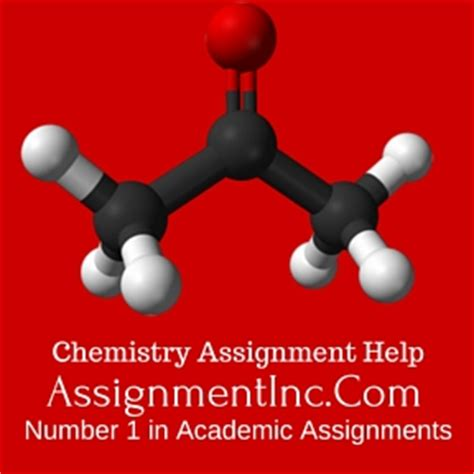 Help With Chemistry Assignment by Chemistry Assignment Help Assignment Help And Homework Help