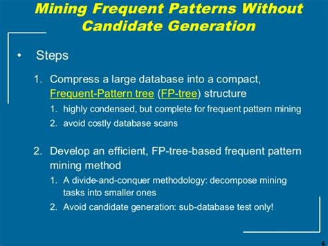 frequent pattern mining adalah frequent itemset mining using pattern growth method
