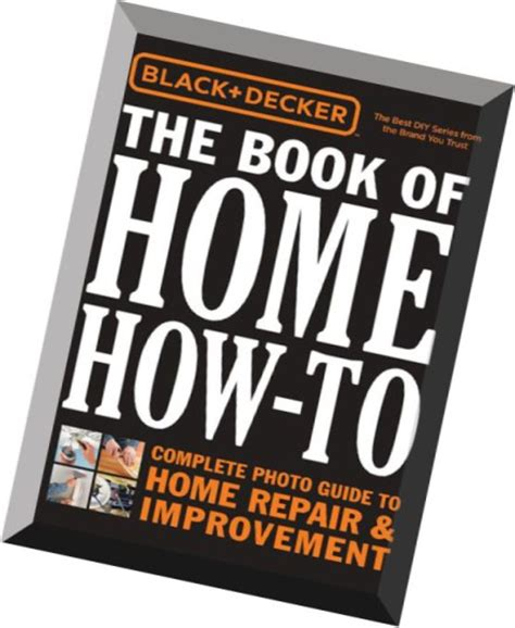 black decker the book of home how to the