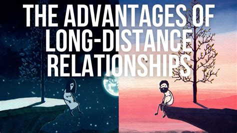 7 Pros Of Distance Relationships by The Advantages Of Distance Relationships