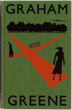 Graham Greene The End Of The Essay by 1000 Images About Vintage Book Covers On Book Covers Cover Design And The Affair