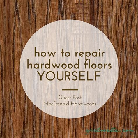 How To Restore Hardwood Floors Yourself how to repair hardwood floors yourself april noelle