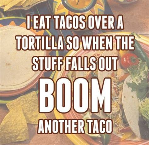Taco Memes - funny quotes about tacos quotesgram
