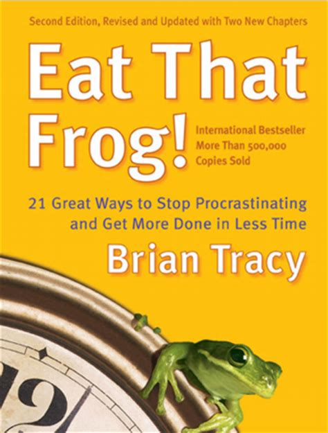 eat that frog get eat that frog quotes quotesgram