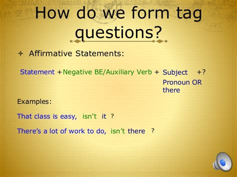 pattern for tag questions tag question mini lesson