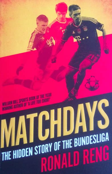 libro matchdays the hidden story book review matchdays the hidden story of the bundesliga outside write