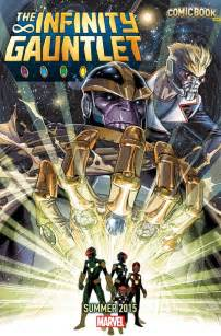 Marvel Infinity Gauntlet The Infinity Gauntlet Is Marvel S Summer 2015