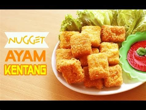 youtube membuat nugget resep cara membuat nugget ayam kentang enak chicken