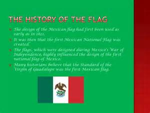 mexican flag colors meaning the history of the mexican flag