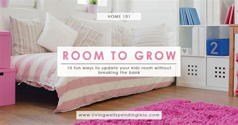 Room To Grow by Room To Grow 10 Ways To Update Rooms On A Budget