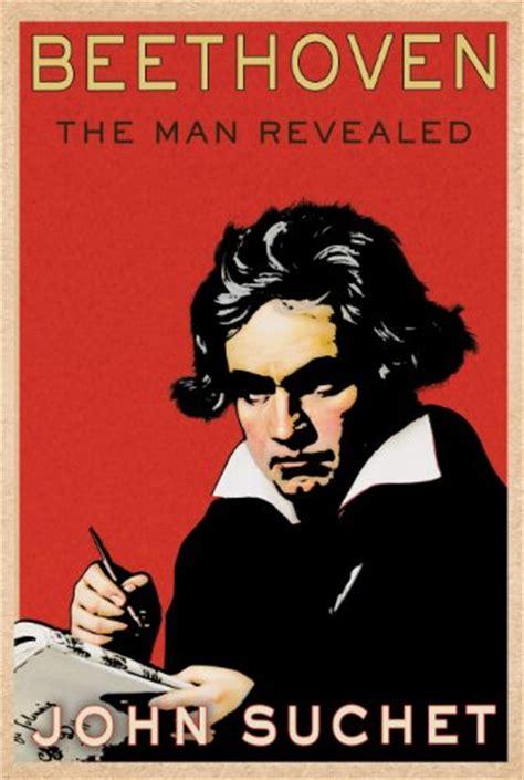 beethoven biography en español beethoven the man revealed