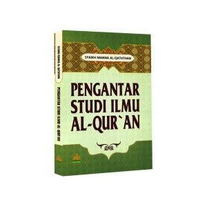 Miracles Of Al Quran As Sunnahsoft Cover buku pengantar studi ilmu al qur an