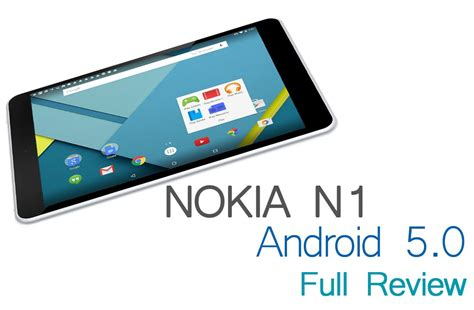 android 5 0 lollipop review android 5 0 lollipop on nokia n1 review