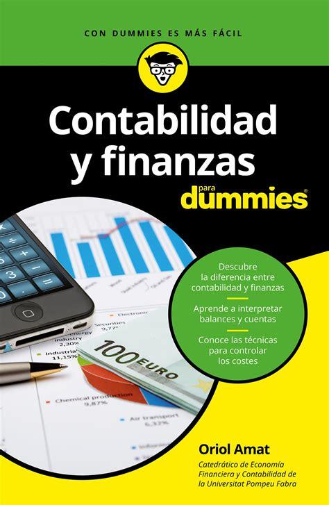 libros de finanzas contabilidad y finanzas para dummies planeta de libros