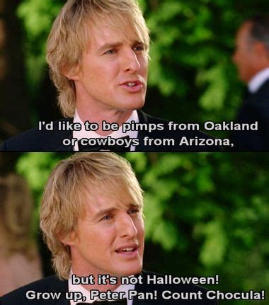 Wedding Crashers Quotes You Leave Me In The Trenches by Best 20 Wedding Crashers Quotes Ideas On