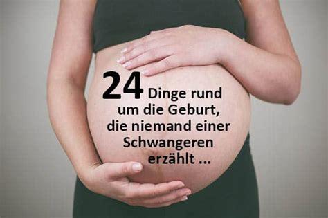 wann geht der bauch nach der geburt weg 24 dinge rund um die geburt die niemand einer schwangeren
