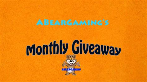 Monthly Giveaway - monthly giveaway abeargaming s 1st monthly giveaway youtube