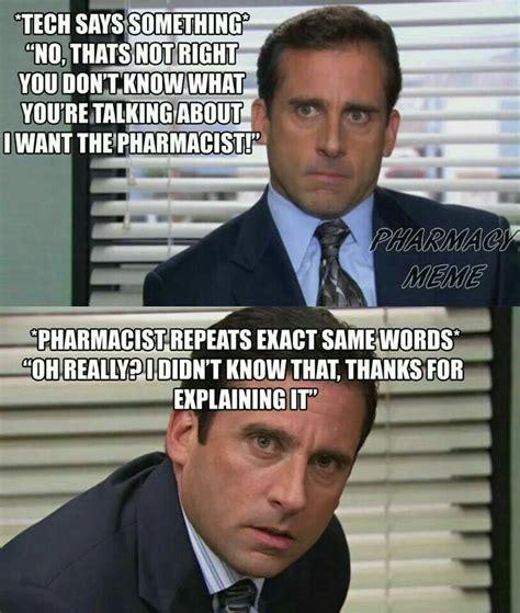 Pharmacist Meme - 137 best ideas about pharmacy on pinterest on the phone